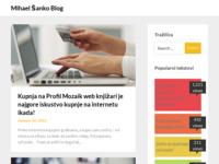 Frontpage screenshot for site: Mihael Šanko blog (http://blog.mihaelsanko.com)