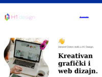 Slika naslovnice sjedišta: H1 Design - Izrada web stranica i grafički dizajn, Zagreb (https://www.h1-design.hr)